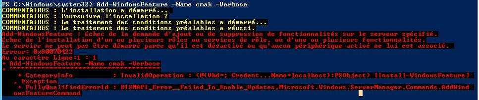 Erreur 0x80070422 lors d 39 un ajout de fonctionnalit - Code erreur s04 03 ...